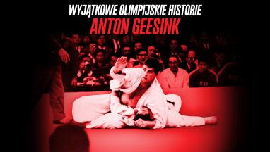 Wyjątkowe olimpijskie historie. Anton Geesink i japońskie łzy ciszy