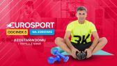 Eurosport na zdrowie - 3. odcinek