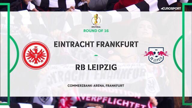 Skrót meczu Eintracht Frankfurt - RB Lipsk w 3. rundzie Pucharu Niemiec