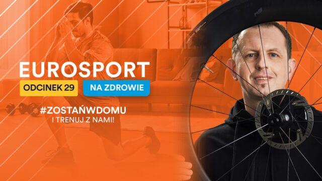 """""""Eurosport - na zdrowie"""". Po majówce trenuj z Dariuszem Baranowskim"""