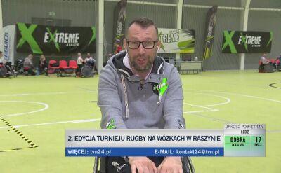 Tomasz Biduś o 2. edycji turnieju w rugby na wózkach w Raszynie