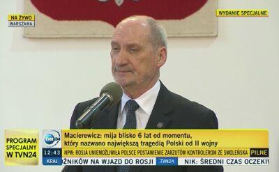 Macierewicz o tragedii w Smoleńsku